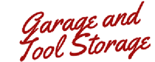 Garage and Tool Storage